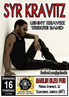 Syr Kravitz tribute band Lenny Kravitz live - 16 Febbraio 2014 - Matera