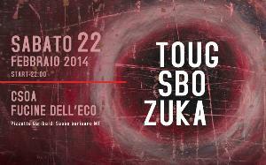 Tougsbozuka live - 22 Febbraio 2014 - Matera