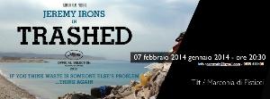 Trashed - Notti di Cinema  - 7 Febbraio 2014 - Matera