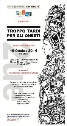 Troppo tardi per gli onesti - 10 Ottobre 2014 - Matera