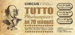 Tutto Shakespeare in 70 minuti  - Matera