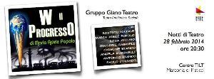 W il Progresso - Notti di Teatro - 28 Febbraio 2014 - Matera