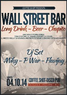 Wall Street Bar - 4 Ottobre 2014 - Matera