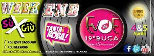 Weekend all'Evoè 19a Buca  - Matera
