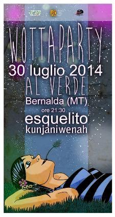 Wotta Party - 30 Luglio 2014 - Matera