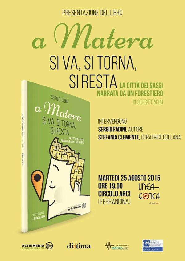 A Matera si va, si torna, si resta - La città dei Sassi narrata da un forestiero