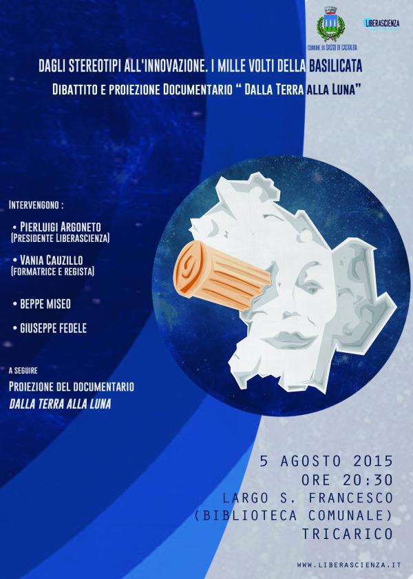 Dagli stereotipi all´innovazione: i mille volti della Basilicata - 5 Agosto 2015
