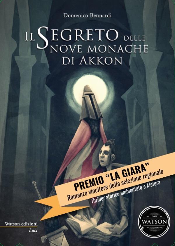 Il segreto delle nove monache di Akkon - 18 Settembre 2015
