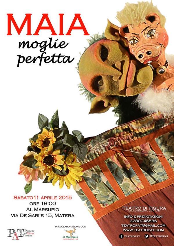 MAIA moglie perfetta - Teatro di Figura - 11 Aprile 2015