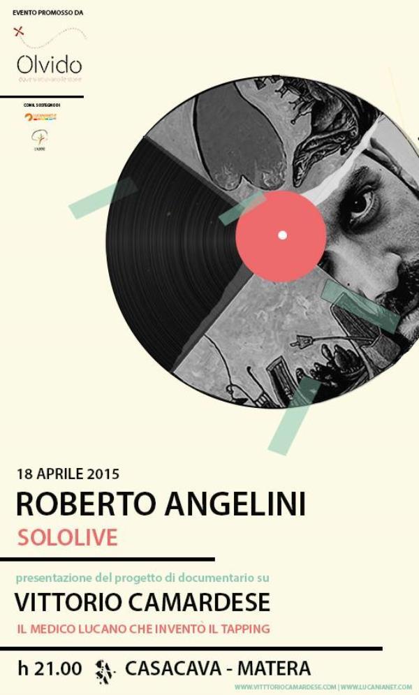 SOLOLIVE di ROBERTO ANGELINI + presentazione documentario su VITTORIO CAMARDESE