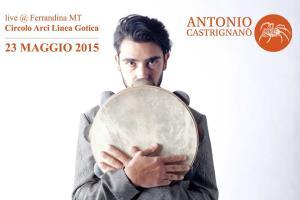 Antonio Castrignanò live - 23 Maggio 2015 - Matera