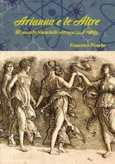Arianna e le Altre- Il mondo femminile attraverso il Mito - 6 Novembre 2015 - Matera