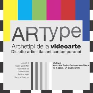 ARTYPE. Archetipi della videoarte  - Matera