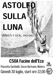 Astolfo sulla luna- live - 30 Luglio 2015 - Matera