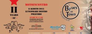 Basilicata Blues Bikers - II edizione - 8 Agosto 2015 - Matera