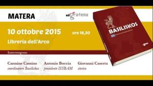 Basiliskos - 10 Ottobre 2015 - Matera