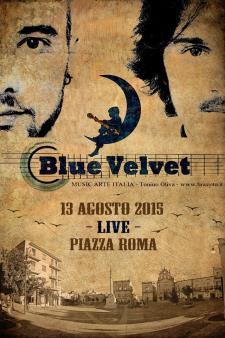 Blue Velvet live - 13 Agosto 2015 - Matera