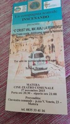 C Crust val, ma avaij la ferrovij  - 27 Novembre 2015 - Matera