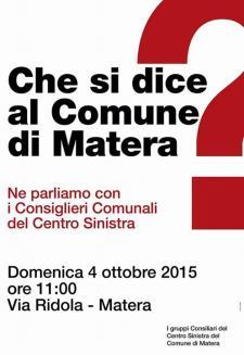 Che si dice al Comune di Matera? - 4 Ottobre 2015 - Matera