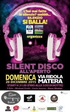 Christmas Silent Disco 2015 - 20 Dicembre 2015 - Matera