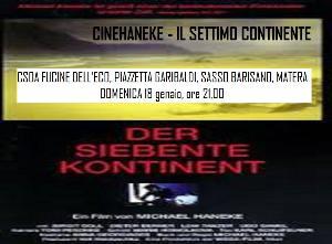 CineHaneke - Il settimo continente  - Matera