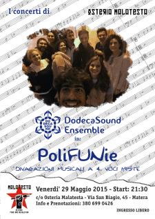 Concerti d'Osteria: DodecaSound in PoliFUNie - 29 Maggio 2015 - Matera