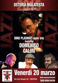 Concerti d'Osteria: Domenico Caliri & Open trio - 20 Marzo 2015 - Matera