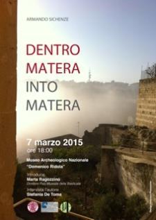 Dentro Matera/ Into Matera - Matera