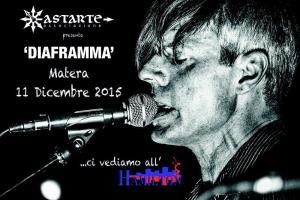 Diaframma live - 11 Dicembre 2015 - Matera