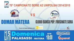 Domar Matera vs La Globo Banca Pop. Frusinate Sora - 15 Febbraio 2015 - Matera