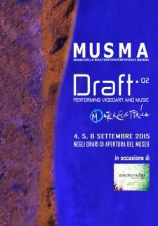 DRAFT 02. Performing Videoart & Music - Matera
