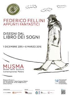 Federico Fellini - appunti fantastici. Disegni dal libro dei sogni - Matera