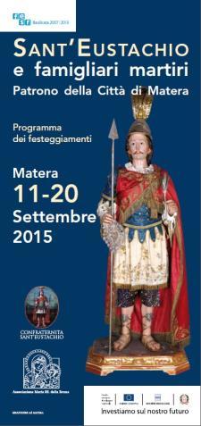 Festeggiamenti in onore di Sant'Eustachio  - Matera