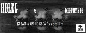 HOLEG & MURPHY'S DJ - live - 4 Aprile 2015 - Matera