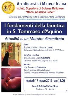I fondamenti della bioetica in S. Tommaso d'Aquino - 17 Marzo 2015 - Matera