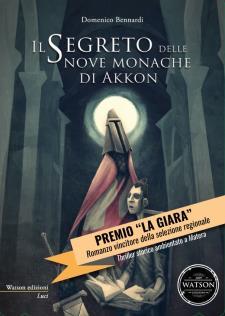 Il segreto delle nove monache di Akkon - 18 Settembre 2015 - Matera