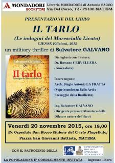 Il Tarlo  di Salvatore Galvano - Matera