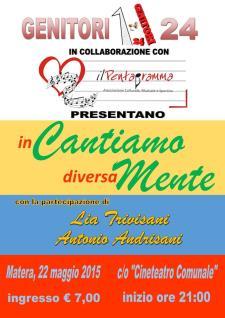InCANTIAMO diversaMENTE - 22 Maggio 2015 - Matera