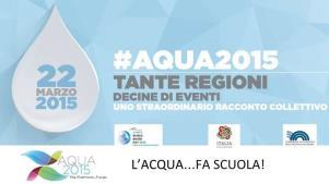 L'Acqua fa scuola - 22 Marzo 2015 - Matera