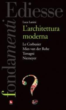 L'architettura moderna - 11 Marzo 2015 - Matera