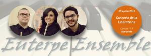 L'Euterpe Ensemble in concerto - 25 Aprile 2015 - Matera