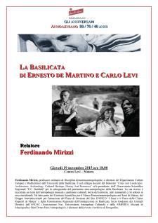 La Basilicata di Ernesto De Martino e Carlo Levi - 19 Novembre 2015 - Matera