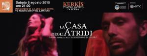 La Casa degli Atridi - Lettura teatrale dall'Agamennone di Eschilo - 8 Agosto 2015 - Matera