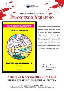 La Festa Insaguinata - 21 Febbraio 2015  - Matera