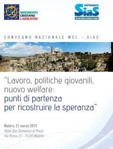 Lavoro, politiche giovanili, nuovo welfare: punti di partenza per ricostruire la speranza - 21 Marzo 2015 - Matera