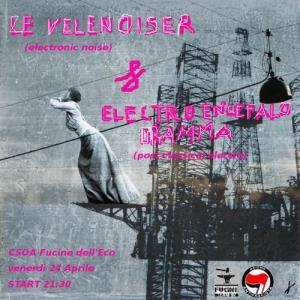 LE VELENOISER + El.En.D - Live - 24 Aprile 2015 - Matera
