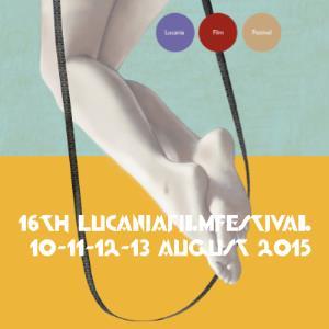 Lucania Film Festival XVI edizione  - Matera