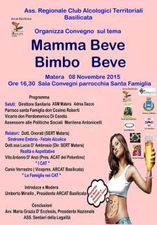 Mamma Beve, Bimbo Beve - 8 Novembre 2015 - Matera