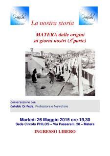 MATERA dalle origini ai giorni nostri (3aparte) - 26 Maggio 2015 - Matera