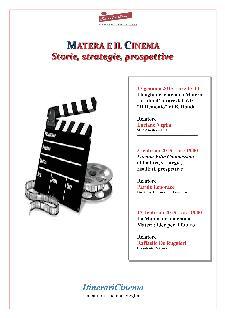 Matera e il Cinema: Storie, strategie, prospettive - Matera